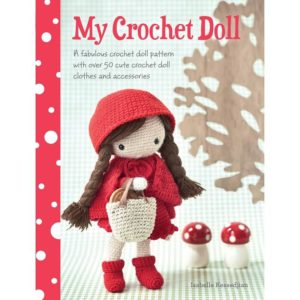 My Crochet Doll, by Isabelle Kessdjian | The Knitting Club