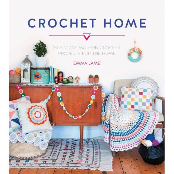 Crochet Home, της Emma Lamb   The Knitting Club