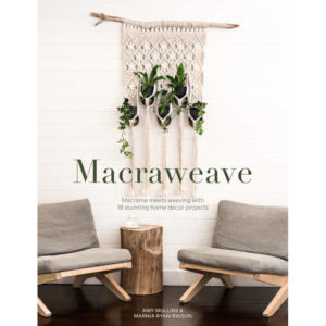 Macraweave, της Amy Mullins & Marnia Ryan-Raison | The Knitting Club