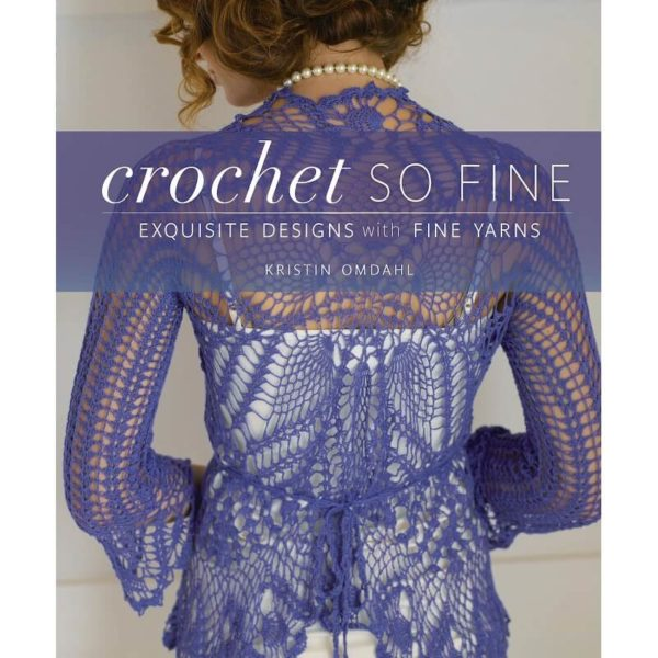 Crochet So Fine, της Kristin Omdahl | The Knitting Club