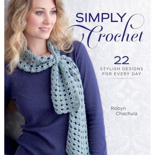 Simply Crochet, της Robyn Chachula | The Knitting Club