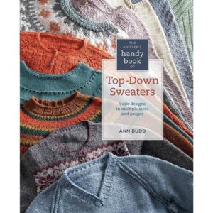 Knitter's Handy Book of Top-Down Sweaters, by Ann Budd | The Knitting Club