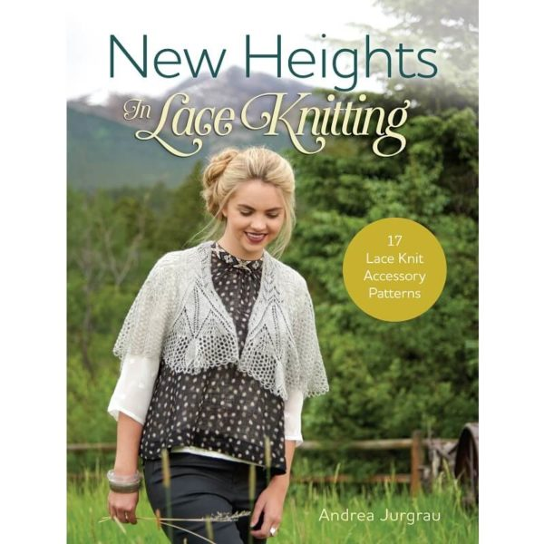 New Heights In Lace Knitting, της Andrea Jurgrau | The Knitting Club