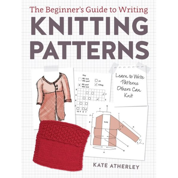 The Beginner's Guide to Writing Knitting Patterns, της Kate Atherley | The Knitting Club