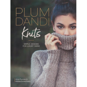 Plum Dandi Knits, των Alicia Plummer & Melissa Schaschwary | The Knitting Club