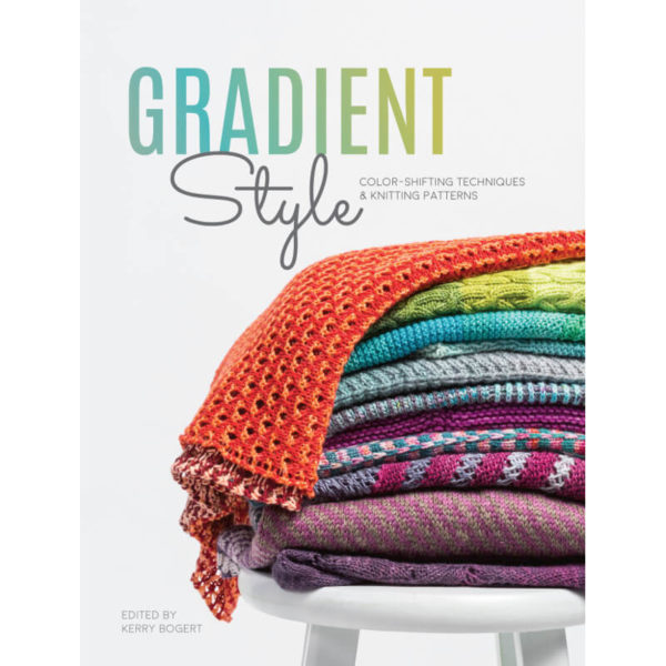 Gradient Style, της Kerry Bogert | The Knitting Club